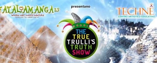 The True Trulli's Truth Show